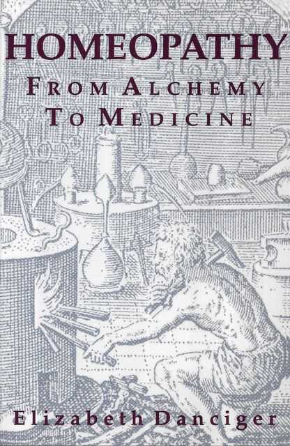 Image for Homeopathy: From Alchemy to Medicine