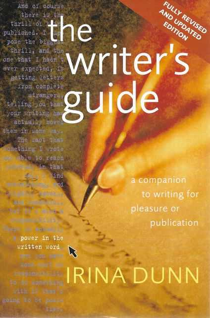 Image for The Writer's Guide: A Companion to Writing for Pleasure or Publication