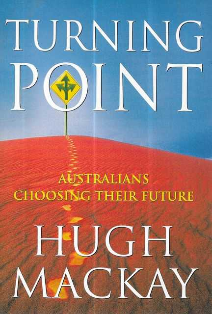 Image for Turning Point: Australians Choosing Their Future