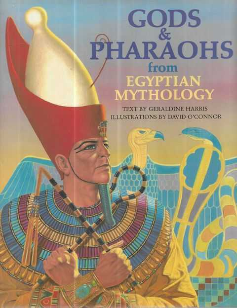 Image for Gods & Pharaohs from Egyptian Mythology