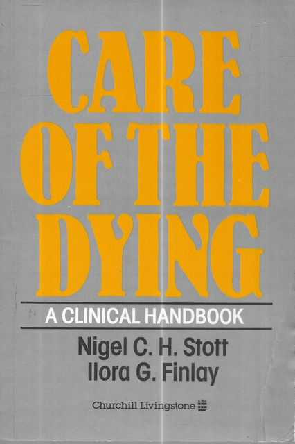 Image for Care For The Dying: A Clinical Handbook