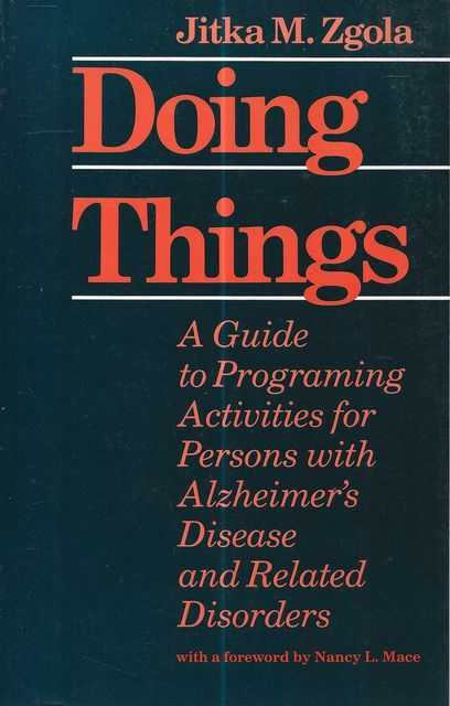 Image for Doing Things: A Guide to Programming Activities with Alzheimer's Disease and Related Disorders
