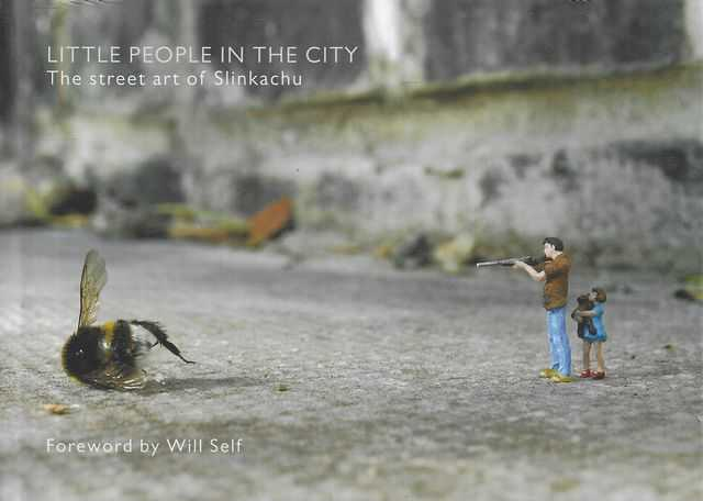 Image for Little People In The City - The Street Art of Slinkachu