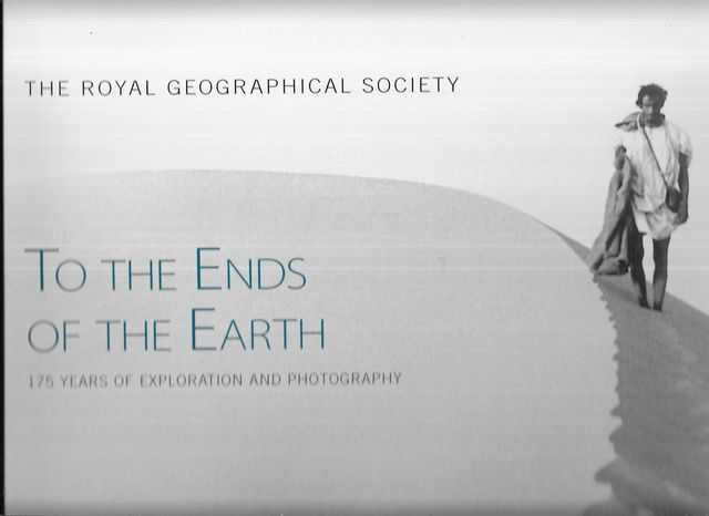 Image for To The Ends of the Earth - 175 Years of Exploration and Photography