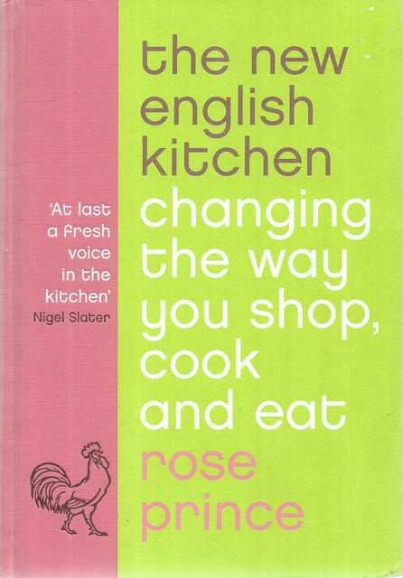 Image for The New English Kitchen: Changing The Way You Shop, Cook and Eat