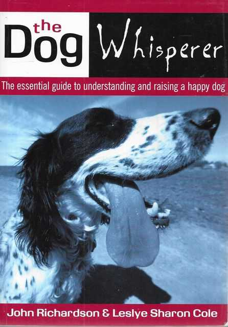 Image for The Dog Whisperer: the Essential Guide to Understanding and Training