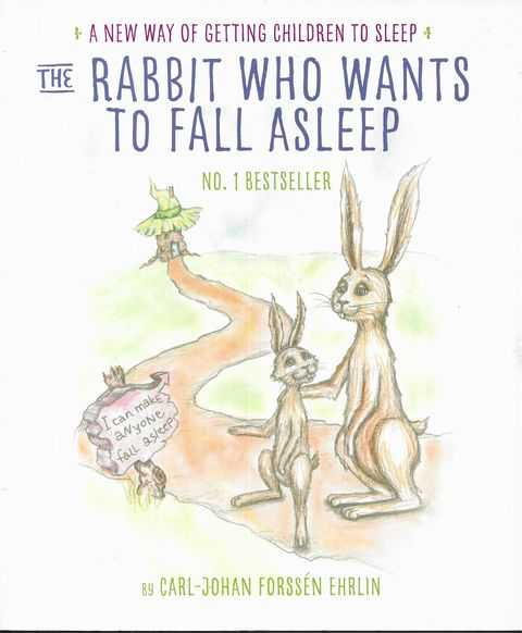 Image for The Rabbit Who Wants to Fall Asleep : A New Way of Getting Children to Sleep