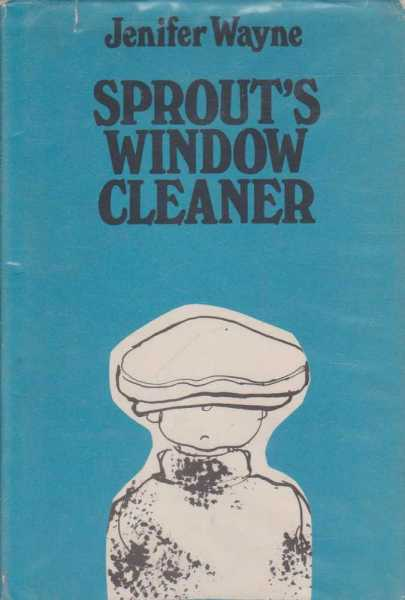 Sprout's Window-Cleaner, Jenifer Wayne