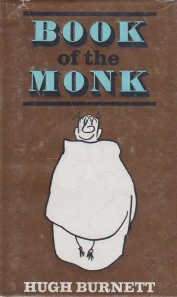 BOOK OF THE MONK, Burnett, Hugh