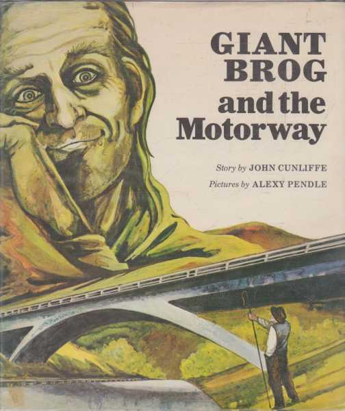 GIANT BROG and the Motorway, Cunliffe, John
