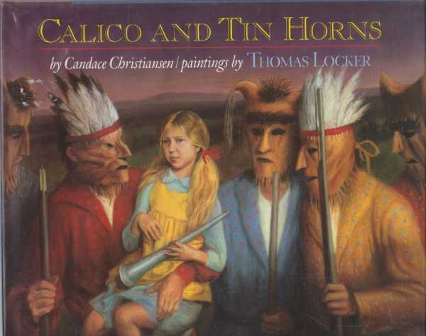 CALICO AND TIN HORNS, Christiansen, Candace