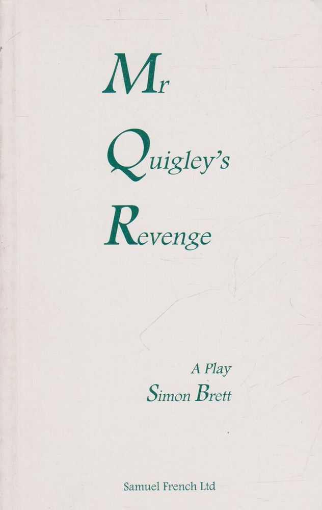 MR QUIGLEY'S REVENGE, Brett, Simon
