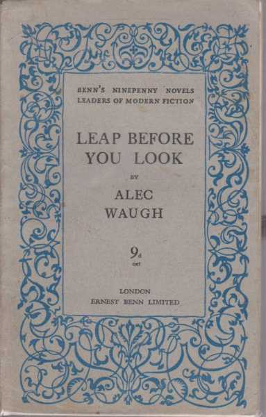 LEAP BEFORE YOU LOOK, Waugh, Alec