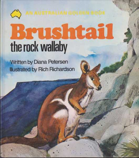 Brushtail the Rock Wallaby [Pictorial Boards], Petersen, Diana