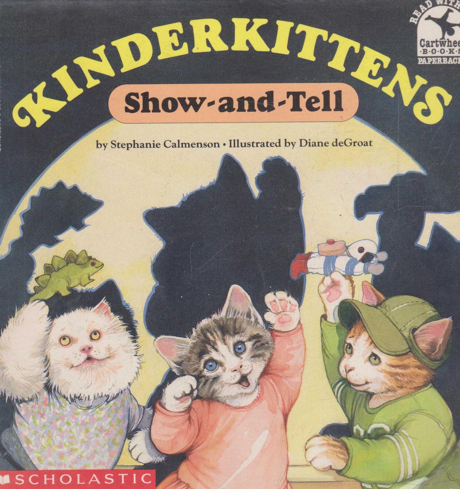 KINDERKITTENS: SHOW-AND-TELL, Calmenson, Stephanie