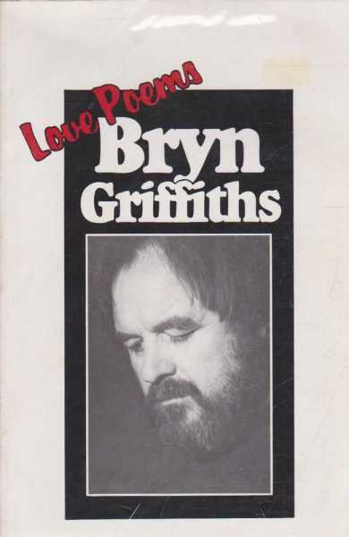 LOVE POEMS, Griffiths, Bryn [Signed Edition]