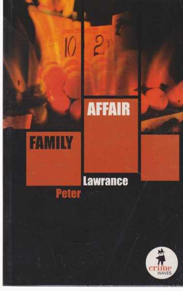 FAMILY AFFAIR [Crime Waves Series], Lawrence, Peter