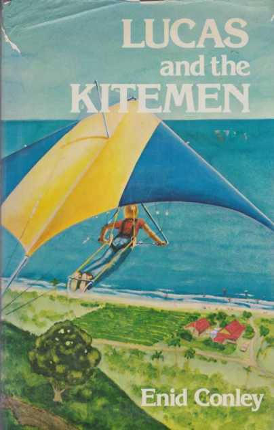 LUCAS AND THE KITEMEN, Conley, Enid