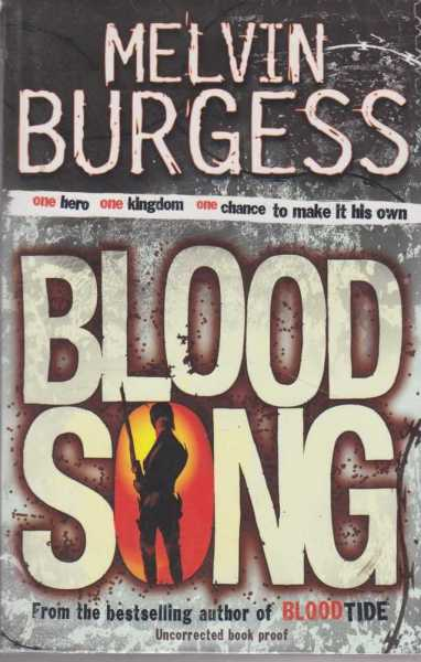 BLOODSONG [ follow-up to Bloodtide ], Burgess, Melvin