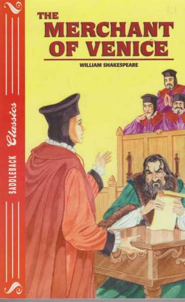 THE MERCHANT OF VENICE ( Saddleback Classics ), Shakespeare, William ( adapted by Emily Hutchinson )