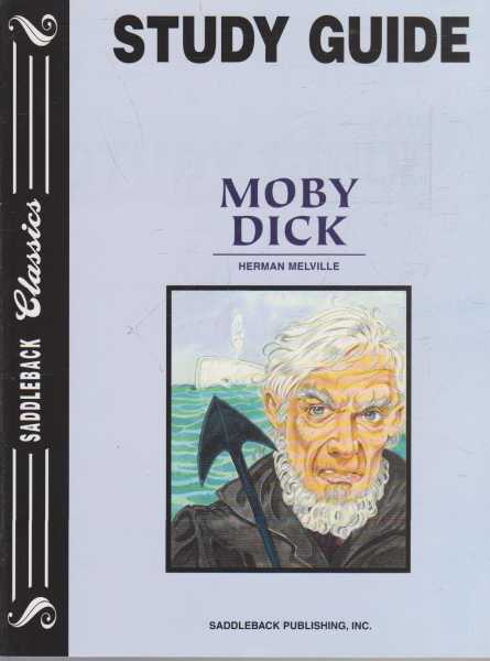 MOBY DICK Study Guide Only( Saddleback Classics ), Melville, Herman ( adapted by Janet Lorimer )