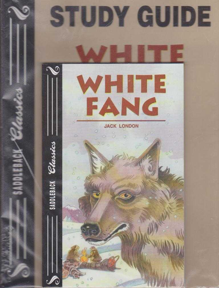WHITE FANG - With Study Guide ( Saddleback Classics ), London, Jack ( adapted by Janice Greene )