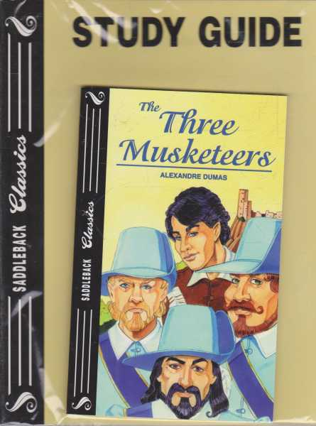THE THREE MUSKETEERS - With Study Guide ( Saddleback Classics ), Dumas, alexandre ( adapted by Janice L. Greene )