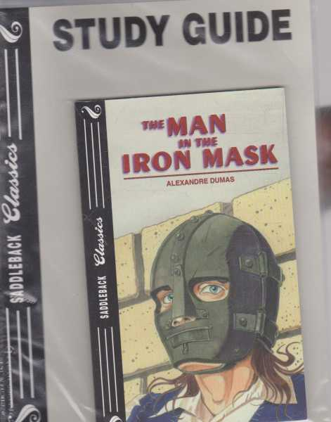 THE MAN IN THE IRON MASK - With Study Guide ( Saddleback Classics ), Dumas, Alexandre ( adapted by Semily Hutchinson )