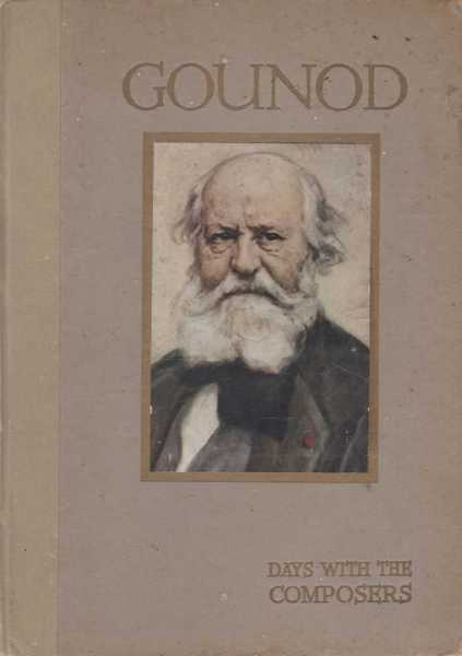Gounod - Days with the Composers., May Byron