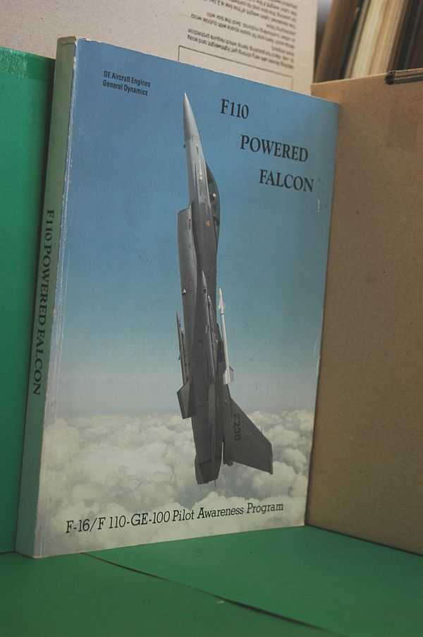 F110 Powered Falcon : F-16/ F 110-GE-100 Pilot Awareness Program, Anonymous