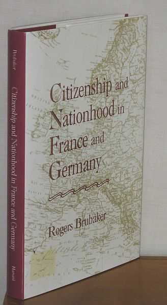 Image for Citizenship and Nationhood in France and Germany