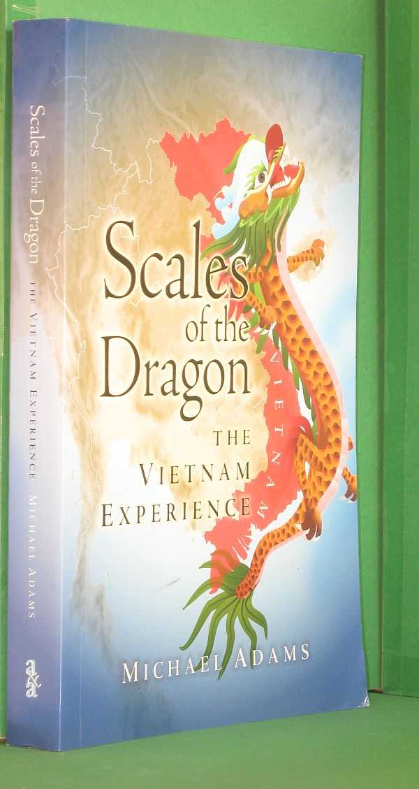 Scales of the dragon: the Vietnam experience