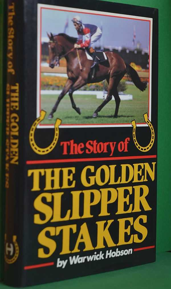 Image for The Story of the Golden Slipper Stakes