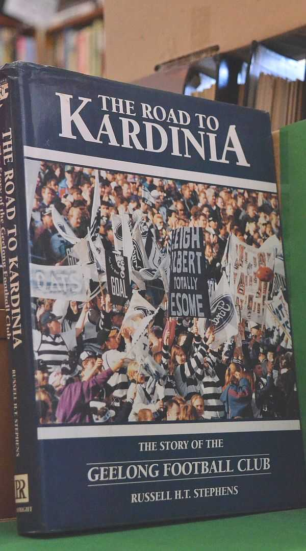 The Road to Kardinia: The Story of the Geelong Football Club