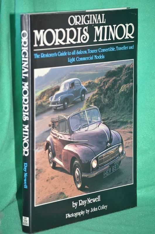Image for Original Morris Minor: The Restorer's Guide to all Saloon, Tourer/Convertible, Traveller and Light Commercial Models