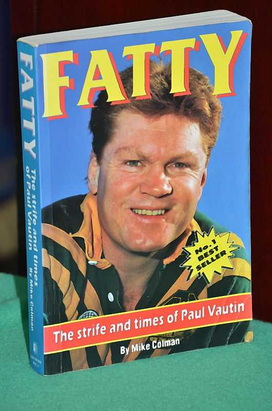 Image for Fatty: The strife and times of Paul Vautin