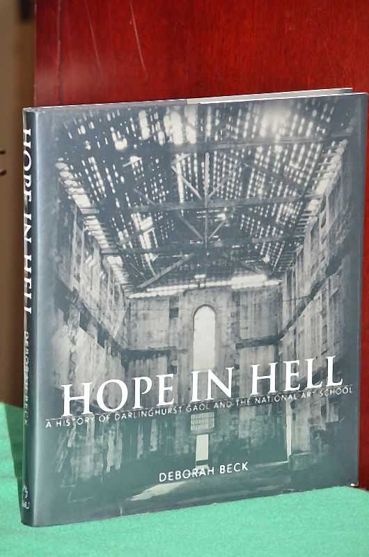 Image for Hope in Hell : A History of Darlinghurst Gaol and the National Art School
