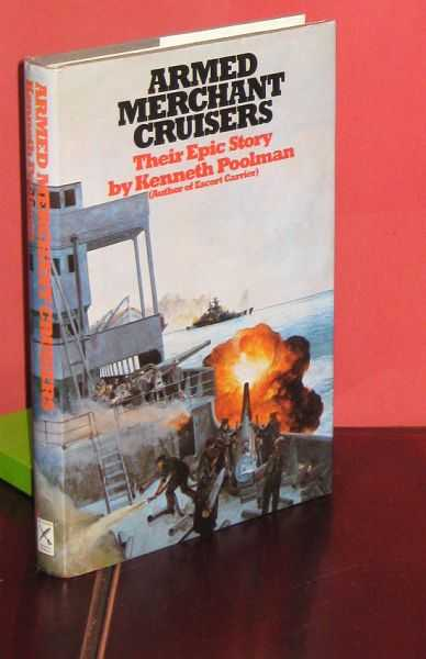 Image for Armed Merchant Cruisers : Their Epic Story