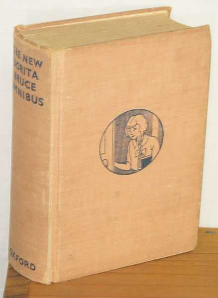 The Dorita Bruce Omnibus : Containing: Nancy to the Rescue, The SChool on the Moor, Prefects at Springdale