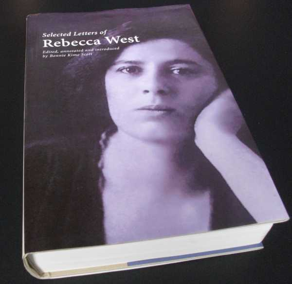 WEST, REBECCA - The Selected Letters of Rebecca West
