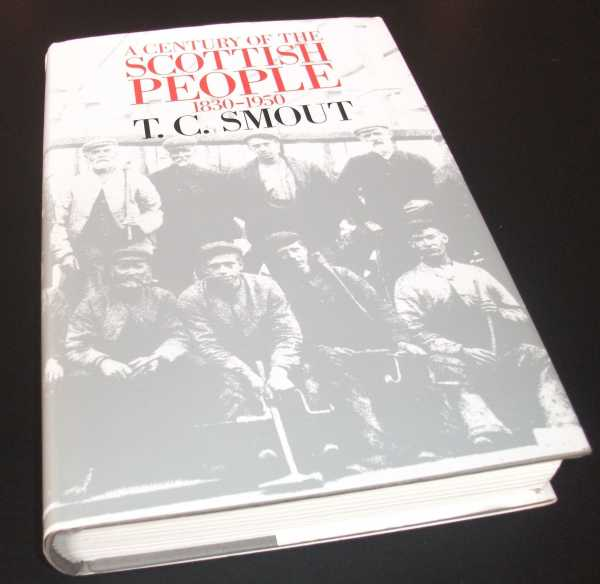 T.C. SMOUT - A Century of the Scottish People, 1830-1950