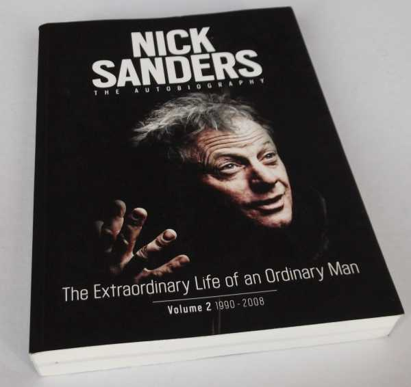 NICK SANDERS - The Extraordinary Life of an Ordinary Man - Volume 2. SIGNED