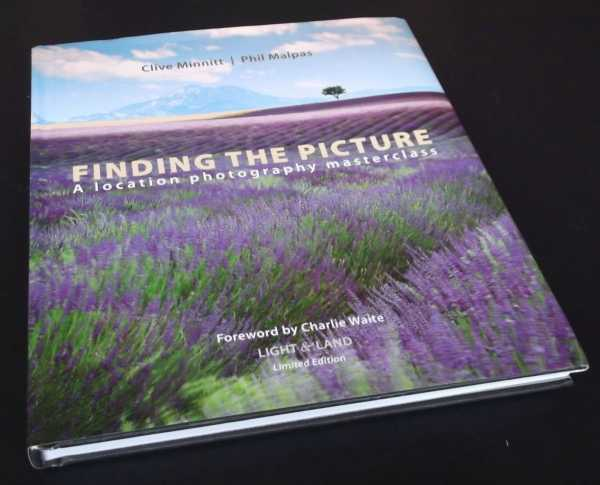 CLIVE MINNITT - Finding The Picture: A Location Photography Masterclass. Limited hardback edition.