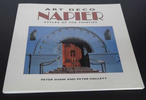 PETER SHAW - Art Deco Napier - Styles of the Thirties. Enlarged Edition