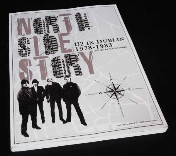 NIALL STOKES - North Side Story - U2 in Dublin 1978-1983