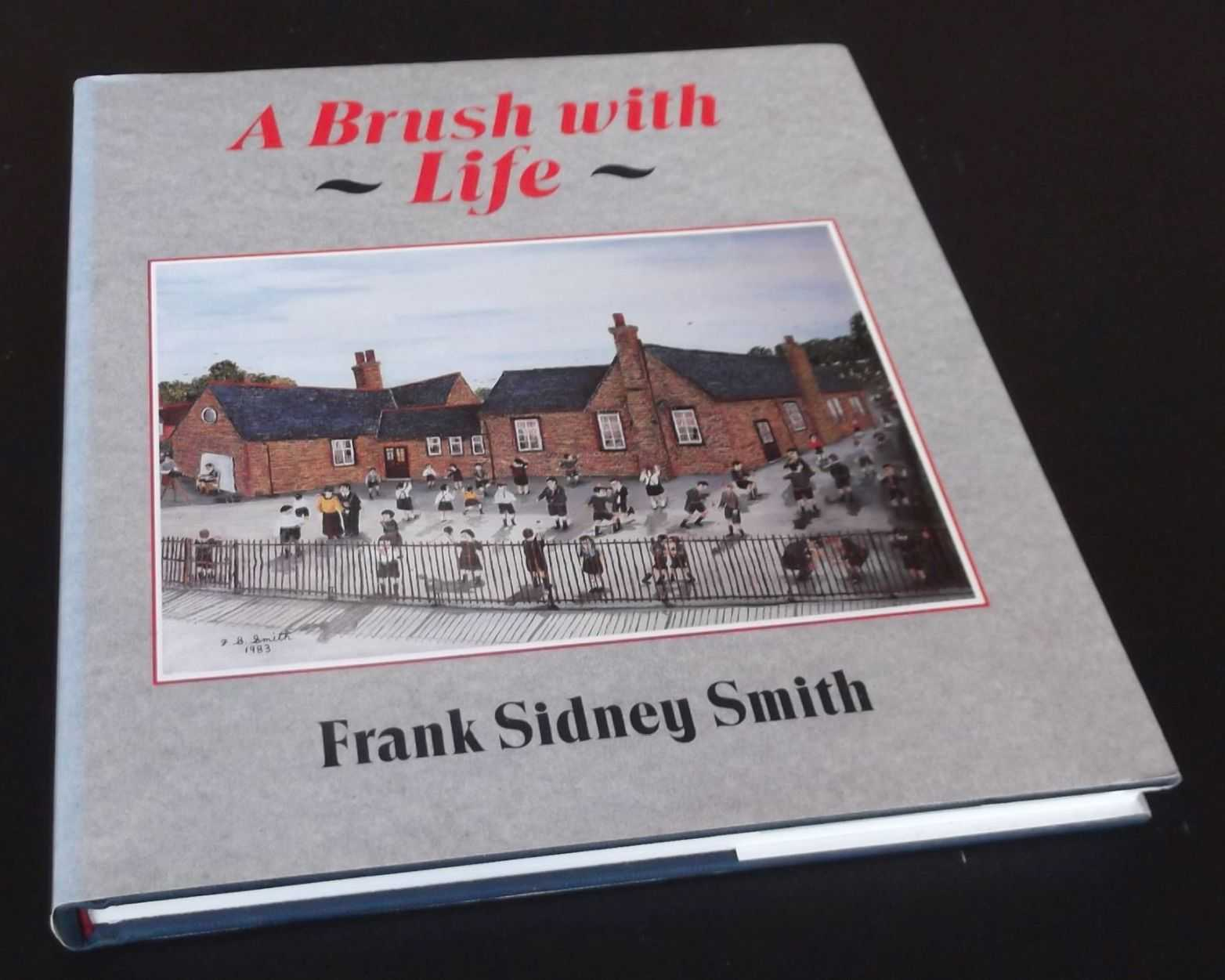 FRANK SIDNEY SMITH - A Brush with Life