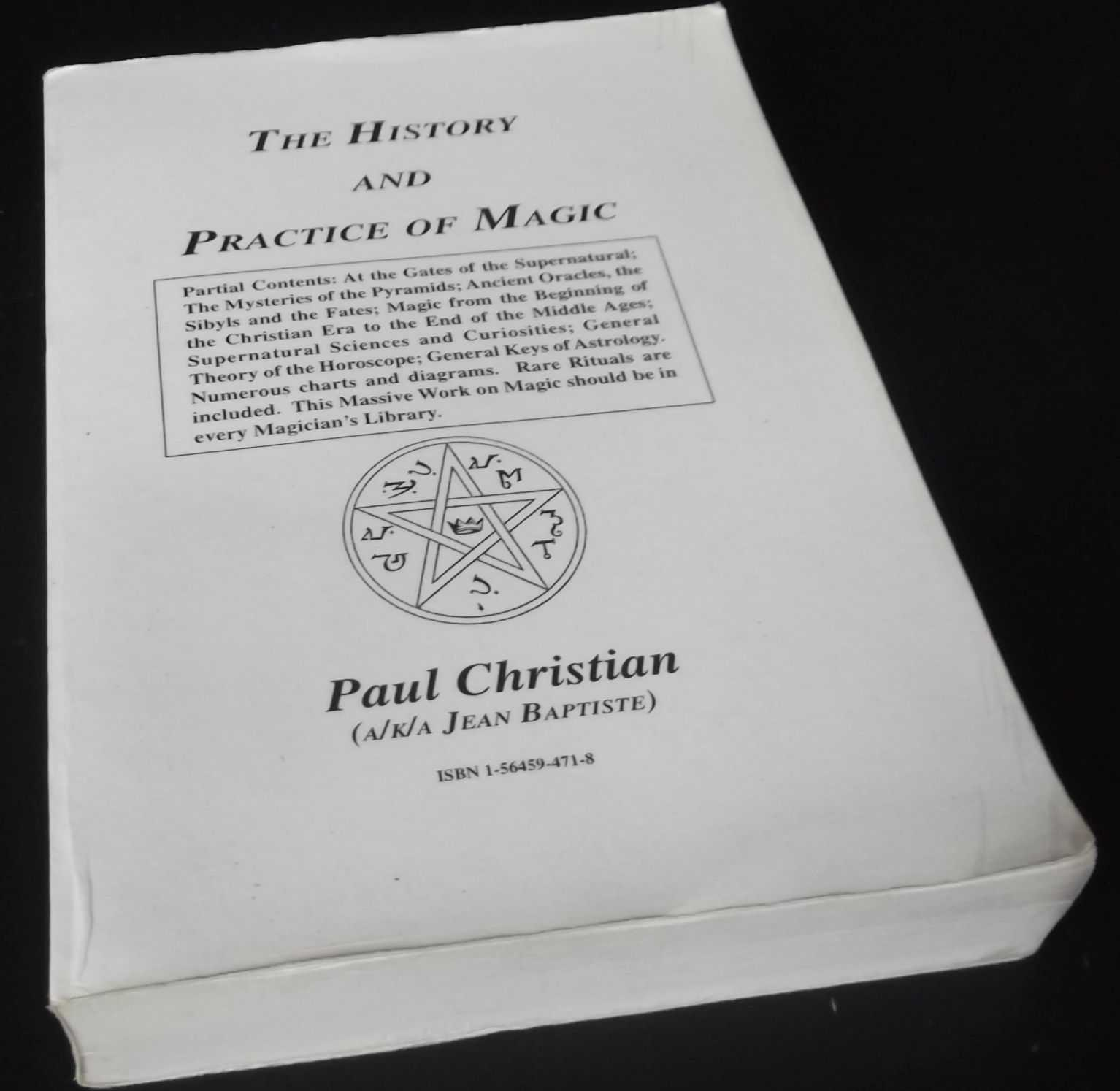 PAUL CHRISTIAN - The History and Practice of Magic