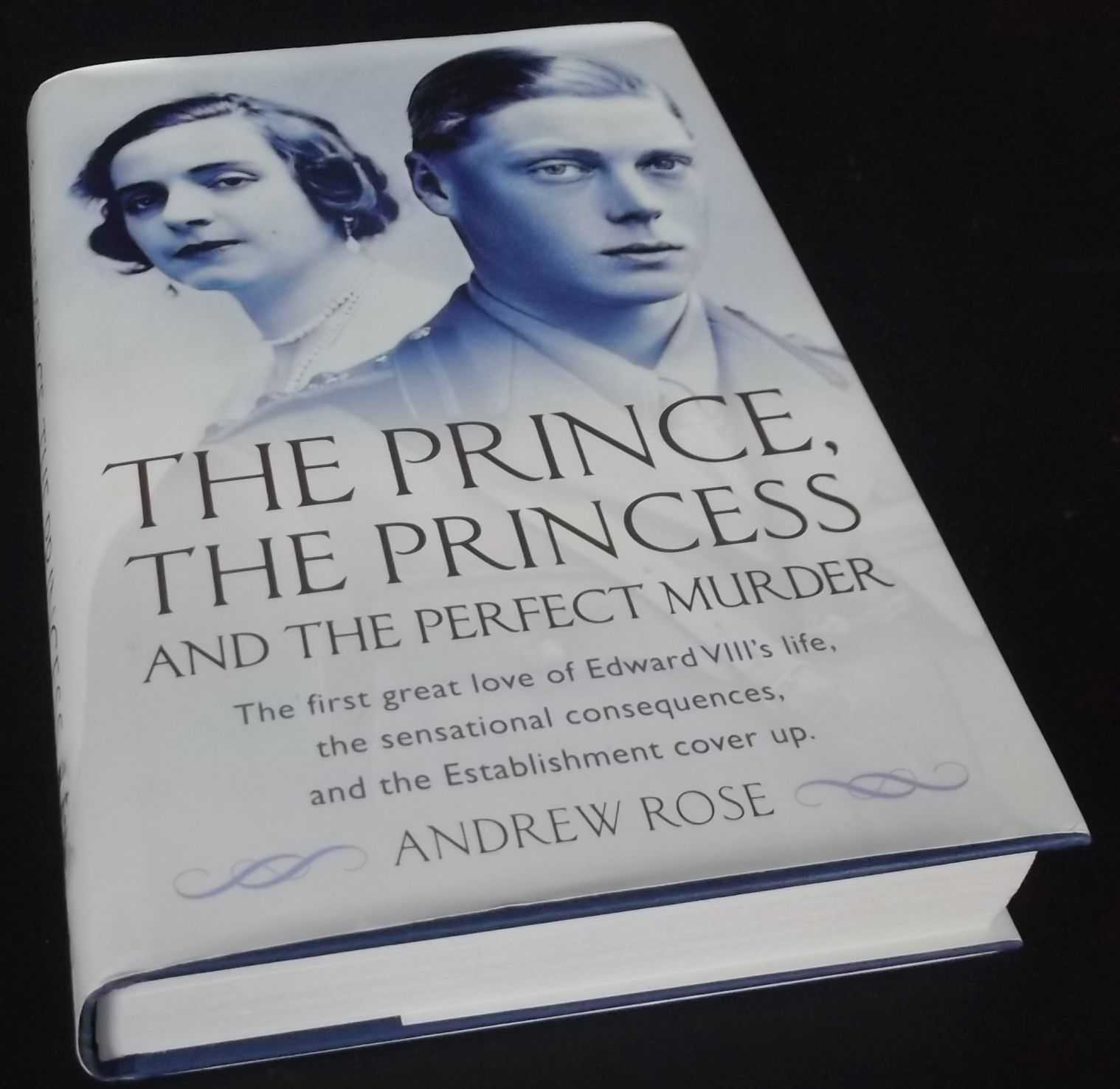 ANDREW ROSE - The Prince, the Princess and the Perfect Murder