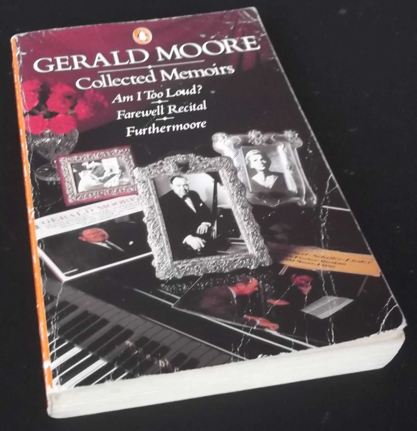 GERALD MOORE - Collected Memoirs: