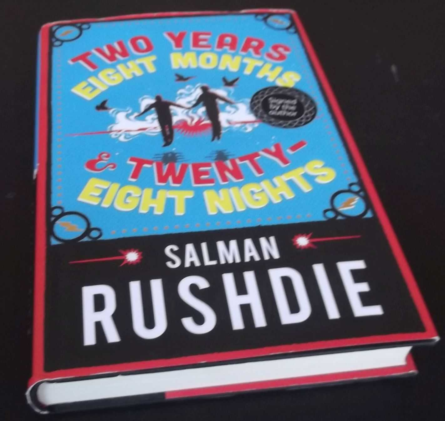SALMAN RUSHDIE - Two Years Eight Months and Twenty-Eight Nights  SIGNED